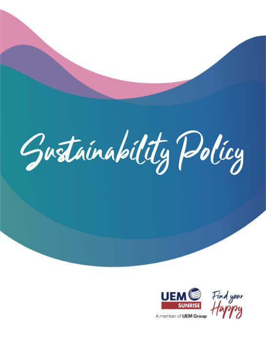 UEM Sunrise Policy Sustainability Policy